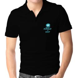 Being Ronald Is Easy Polo Shirt