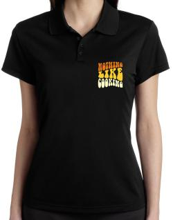 Nothing Like Cooking Polo Shirt-Womens