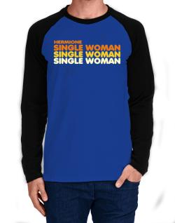 Hermione Single Woman Long-sleeve Raglan T-Shirt