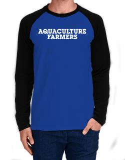 Aquaculture Farmers Simple Long-sleeve Raglan T-Shirt