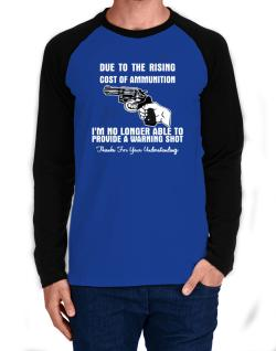 Warning shot Long-sleeve Raglan T-Shirt