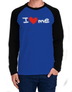 I love me Long-sleeve Raglan T-Shirt