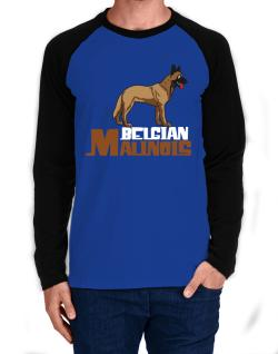 Belgian malinois cute dog Long-sleeve Raglan T-Shirt