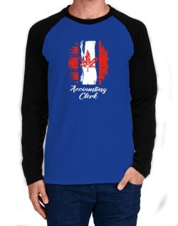 Accounting Clerk - Canada  Long-sleeve Raglan T-Shirt