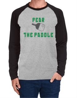 Raglan Manga Larga de Fear the Paddle Pickleball