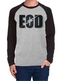 EOD explosive ordinance disposal Long-sleeve Raglan T-Shirt