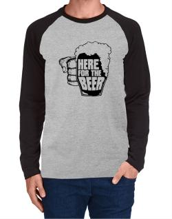 Here For The Beer Long-sleeve Raglan T-Shirt