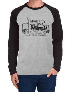 Music city Usa Nashville Tennessee Long-sleeve Raglan T-Shirt