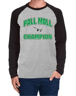 Pall Mall champion Long-sleeve Raglan T-Shirt