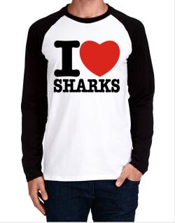 I Love Sharks Long-sleeve Raglan T-Shirt