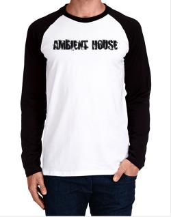 Ambient House - Simple Long-sleeve Raglan T-Shirt