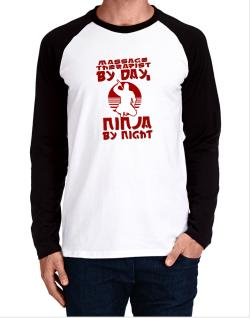 Raglan Manga Larga de Massage Therapist By Day, Ninja By Night