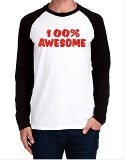 100% Awesome Long-sleeve Raglan T-Shirt