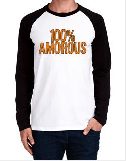100% Amorous Long-sleeve Raglan T-Shirt
