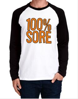 100% Sore Long-sleeve Raglan T-Shirt