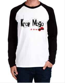 Krav Maga Is In My Blood Long-sleeve Raglan T-Shirt