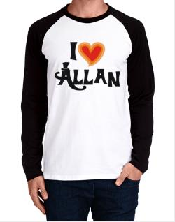 I Love Allan Long-sleeve Raglan T-Shirt