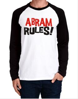 Abram Rules! Long-sleeve Raglan T-Shirt