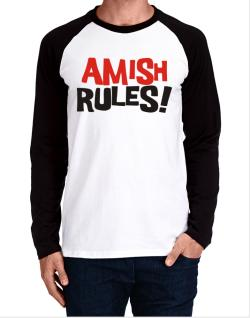 Amish Rules! Long-sleeve Raglan T-Shirt