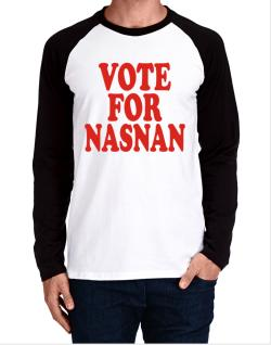 Vote For Nasnan Long-sleeve Raglan T-Shirt