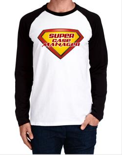 Super Case Manager Long-sleeve Raglan T-Shirt