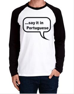 Say It In Portuguese Long-sleeve Raglan T-Shirt