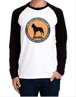 Belgian Malinois - Wiggle Butts Club Long-sleeve Raglan T-Shirt