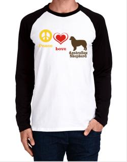Peace, Love, Australian Shepherd Long-sleeve Raglan T-Shirt