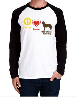 Peace, Love, Siberian Husky Long-sleeve Raglan T-Shirt