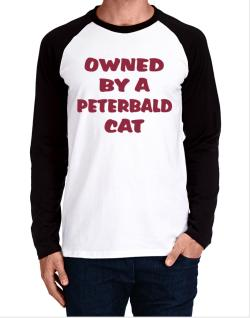 Owned By S Peterbald Long-sleeve Raglan T-Shirt