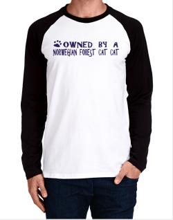 Owned By A Norwegian Forest Cat Long-sleeve Raglan T-Shirt
