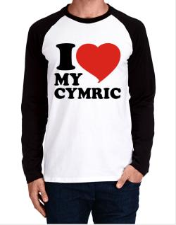 I Love My Cymric Long-sleeve Raglan T-Shirt