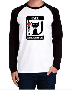 Cat Lover - Hemingway Cat Long-sleeve Raglan T-Shirt