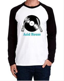 Acid House - Lp Long-sleeve Raglan T-Shirt