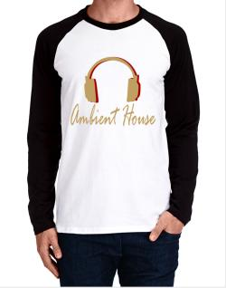 Ambient House - Headphones Long-sleeve Raglan T-Shirt