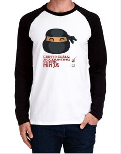 Carrer Goals: Accounting Clerk - Ninja Long-sleeve Raglan T-Shirt