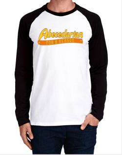 Abecedarian For A Reason Long-sleeve Raglan T-Shirt