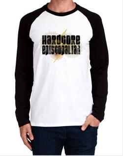 Hardcore Episcopalian Long-sleeve Raglan T-Shirt