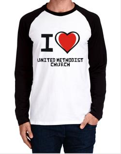 I Love United Methodist Church Long-sleeve Raglan T-Shirt