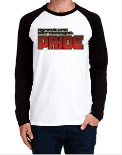 Agricultural Microbiologist Pride Long-sleeve Raglan T-Shirt