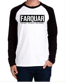Farquar : The Man - The Myth - The Legend Long-sleeve Raglan T-Shirt
