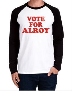 Vote For Alroy Long-sleeve Raglan T-Shirt