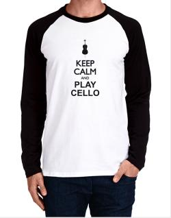 Keep calm and play Cello - silhouette Long-sleeve Raglan T-Shirt