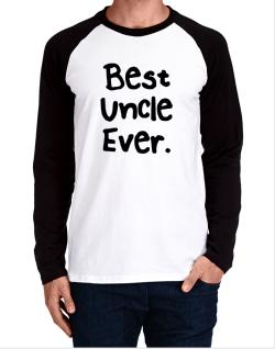 Best Uncle Ever Long-sleeve Raglan T-Shirt