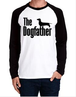 The dogfather Dachshund Long-sleeve Raglan T-Shirt