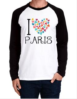 I love Paris colorful hearts Long-sleeve Raglan T-Shirt