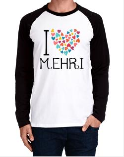I love Mehri colorful hearts Long-sleeve Raglan T-Shirt