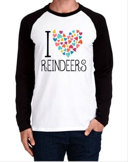 I love Reindeers colorful hearts Long-sleeve Raglan T-Shirt