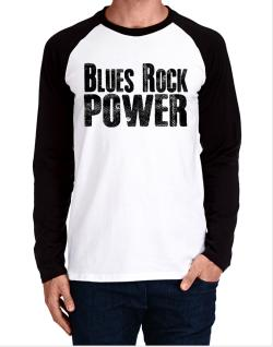 Blues Rock power Long-sleeve Raglan T-Shirt