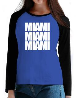 Miami three words T-Shirt - Raglan Long Sleeve-Womens